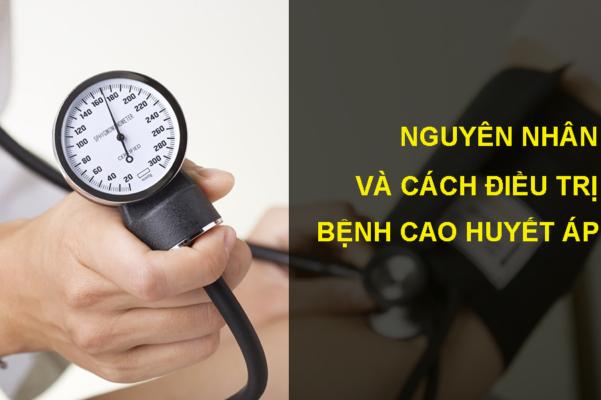 Nguyên nhân và cách điều trị bệnh cao huyết áp
